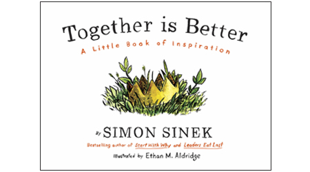 Book Club: New Simon Sinek Book Teaches Teamwork