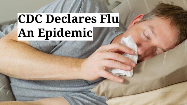 CDC Declares Flu An Epidemic