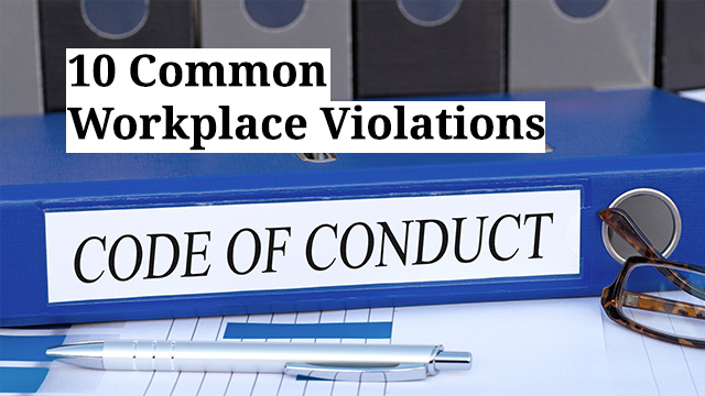 10 Common Workplace Violations