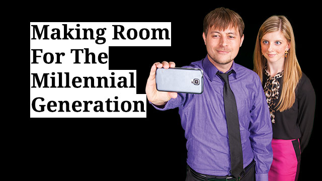 Making Room For The Millennial Generation
