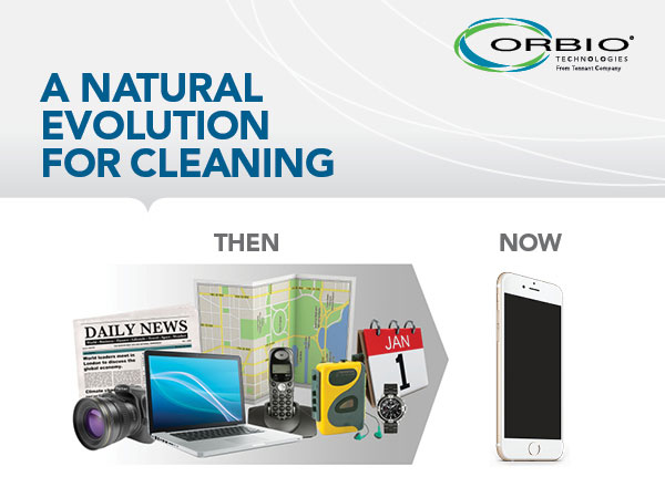 A Natural Evolution For Cleaning - Orbio Technologies
