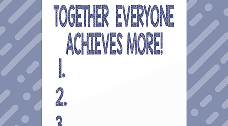Text sign showing Together Everyone Achieves More