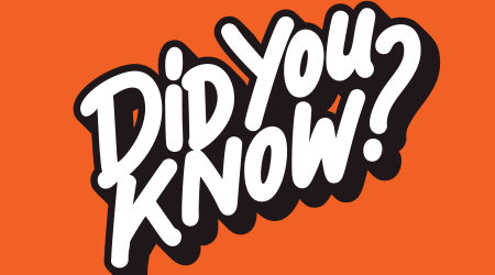 """""""Did you know?"""" written in white against an orange background"""
