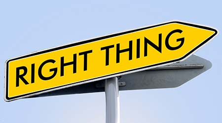 """""""right thing"""" written on road sign"""