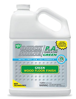 Quick Shine Power Action Green Floor Finish: Holloway House