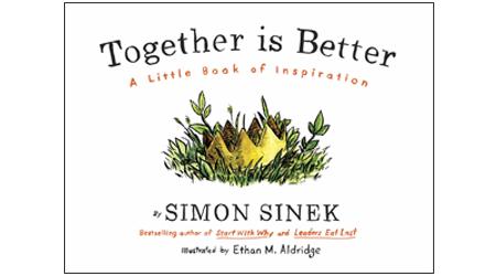 Book Club: New Simon Sinek Book Teaches Teamwork